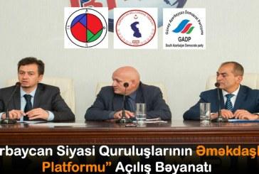 """""""Azərbaycan Siyasi Quruluşlarının Əməkdaşlıq Platformu"""" Açılış Bəyanatı"""