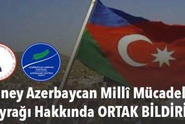 Güney Azerbaycan Millî Mücadele Bayrağı Hakkında ORTAK BİLDİRİ