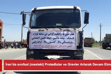 İran'da sınıfsal (mesleki) Protestolar ve Grevler Artarak Devam Etmektedir