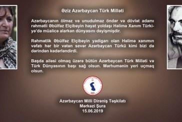 Həlimə xanımın vəfatı ilə bağlı Azərbaycan Milli Dirəniş Təşkilatı başsağlığı verib